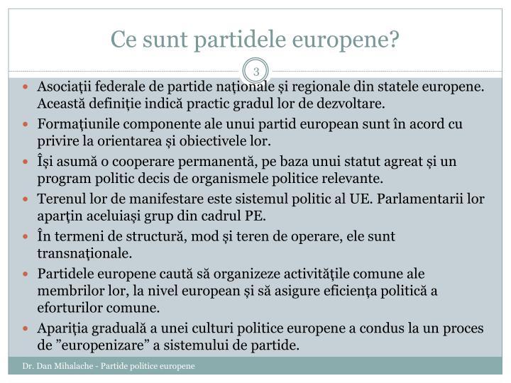 Ce sunt partidele europene?