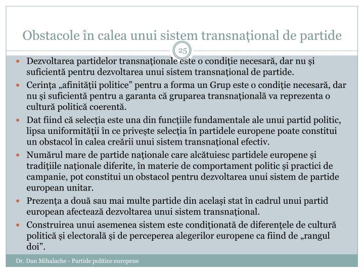Obstacole în calea unui sistem transnațional de partide