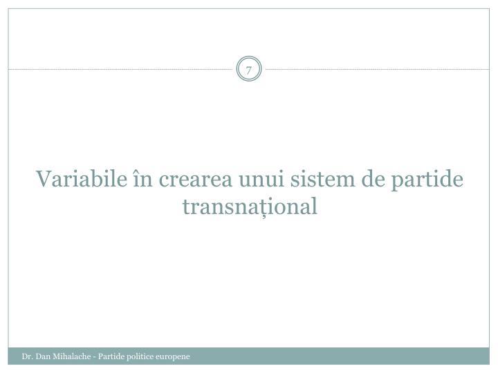 Variabile în crearea unui sistem de partide transnațional