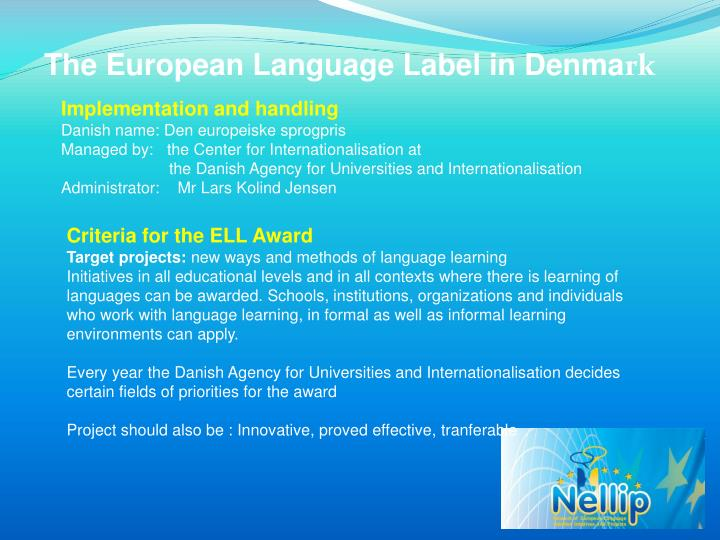 The European Language Label in Denma