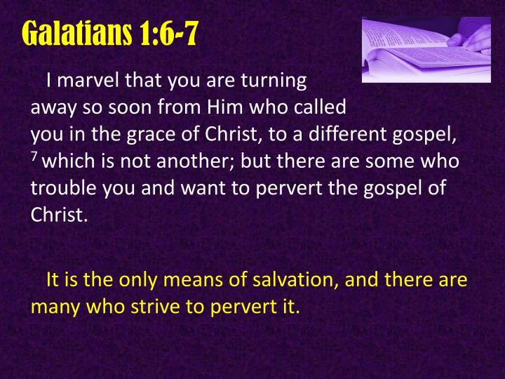Galatians 1:6-7