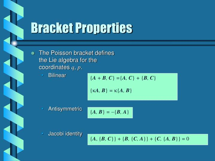 The Poisson bracket defines the Lie algebra for the coordinates