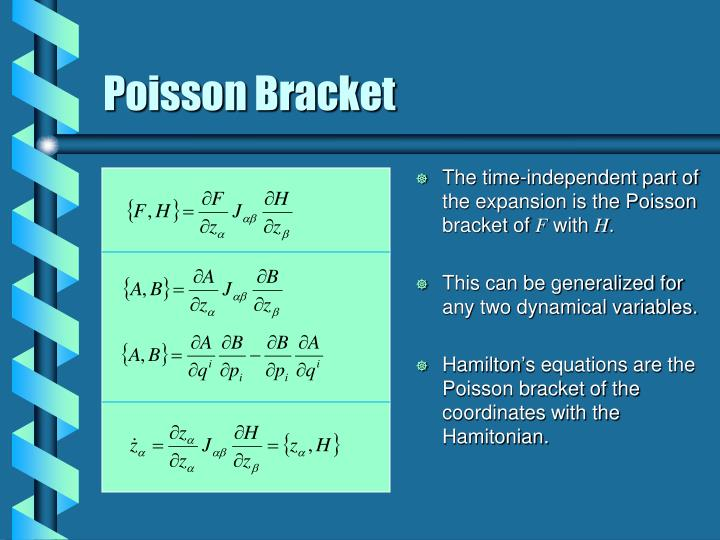 The time-independent part of the expansion is the Poisson bracket of