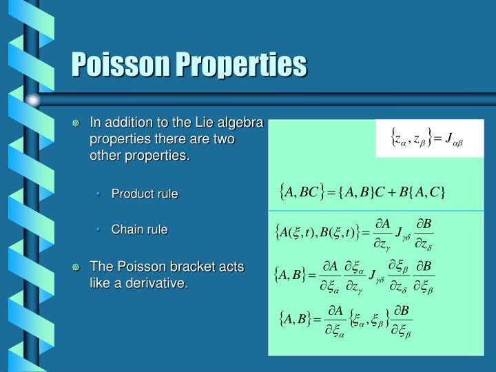 In addition to the Lie algebra properties there are two other properties.