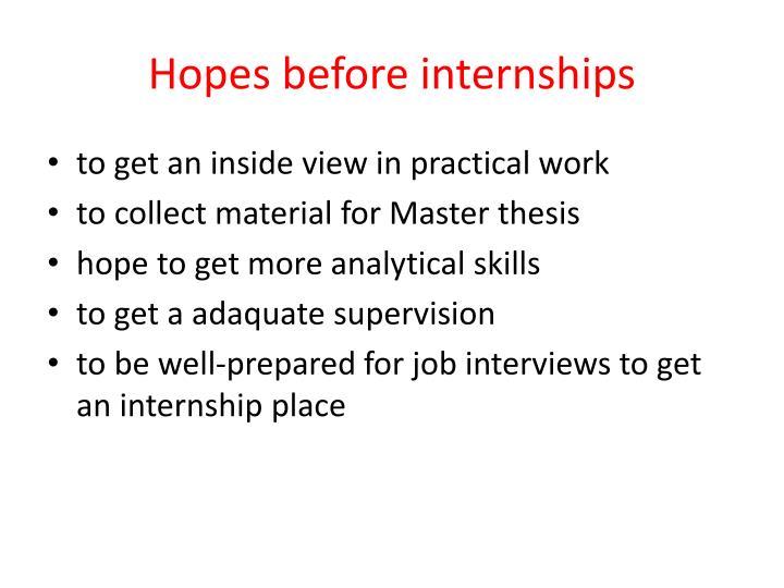 Hopes before internships