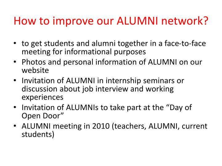 How to improve our ALUMNI network?