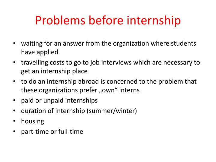Problems before internship