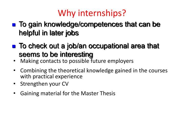 Why internships?