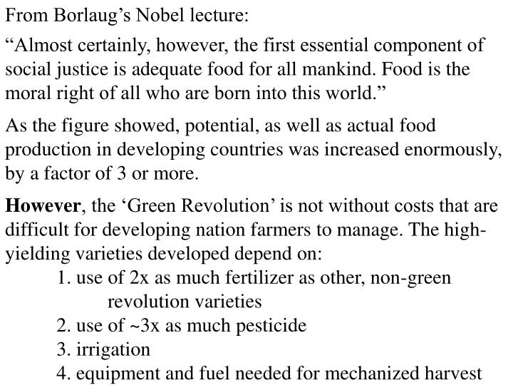 From Borlaug's Nobel lecture: