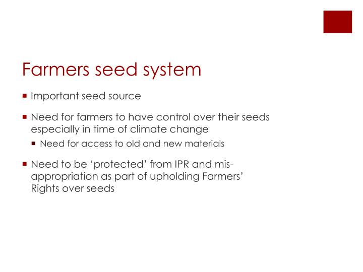 Farmers seed system