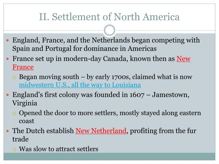 II. Settlement of North America