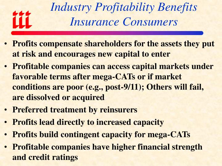 Industry Profitability Benefits Insurance Consumers