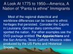 a look at 1775 to 1950 america a nation of panta ta ethne immigrants7