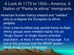 a look at 1775 to 1950 america a nation of panta ta ethne immigrants8