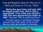 how did baptists become second in 1850 and grow to first by 1950