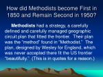 how did methodists become first in 1850 and remain second in 1950