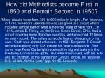 how did methodists become first in 1850 and remain second in 19504