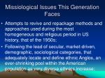 missiological issues this generation faces