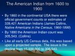 the american indian from 1600 to 19001
