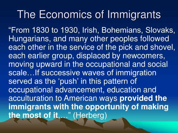 The Economics of Immigrants