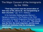 the major concern of the immigrants by the 1900s