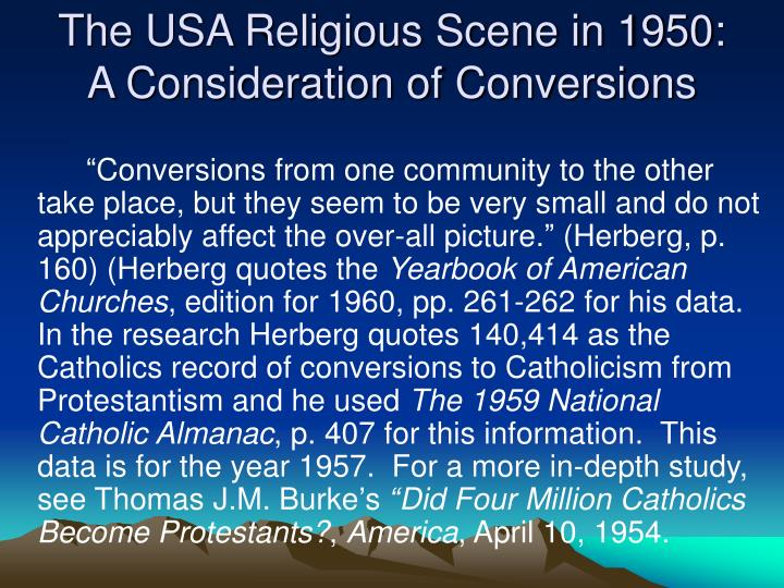 The USA Religious Scene in 1950: A Consideration of Conversions
