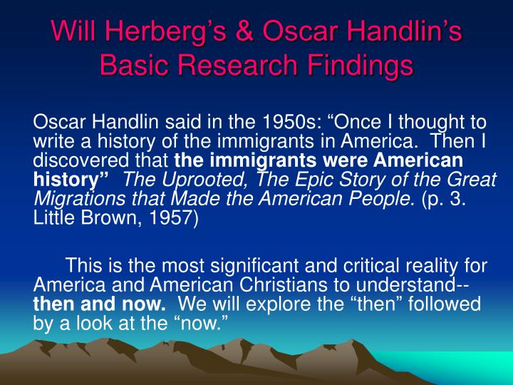 Will Herberg's & Oscar Handlin's Basic Research Findings