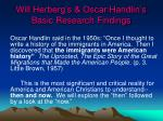 will herberg s oscar handlin s basic research findings
