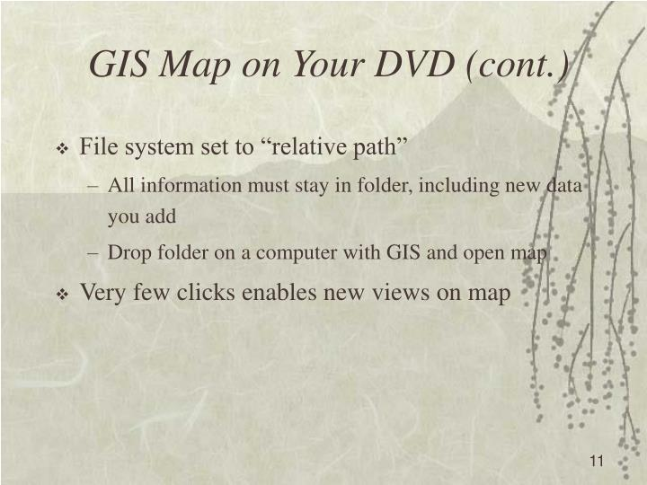 GIS Map on Your DVD (cont.)