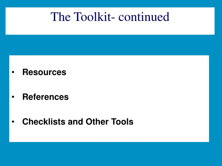 The Toolkit- continued