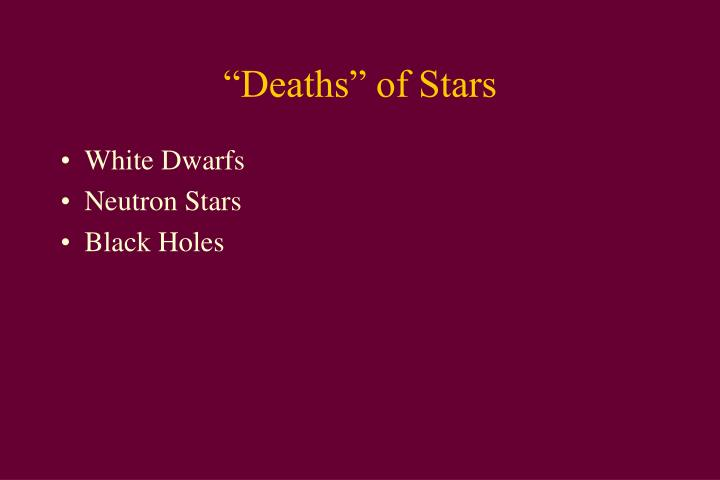 """Deaths"" of Stars"