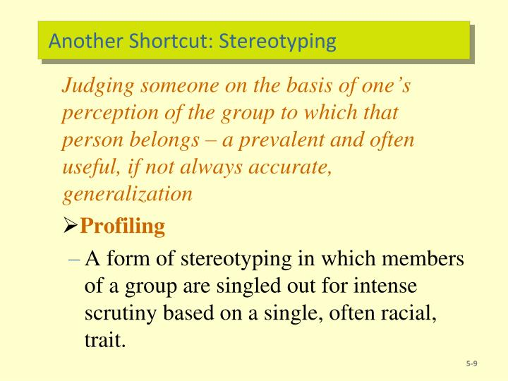 Another Shortcut: Stereotyping