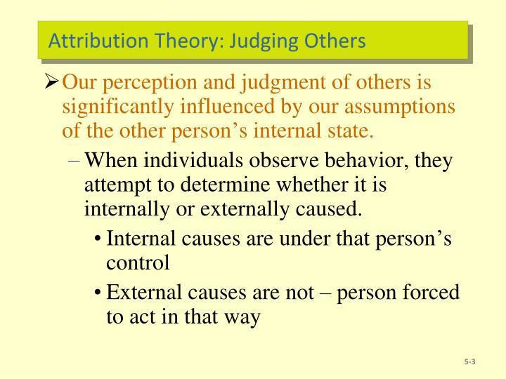 Attribution Theory: Judging Others