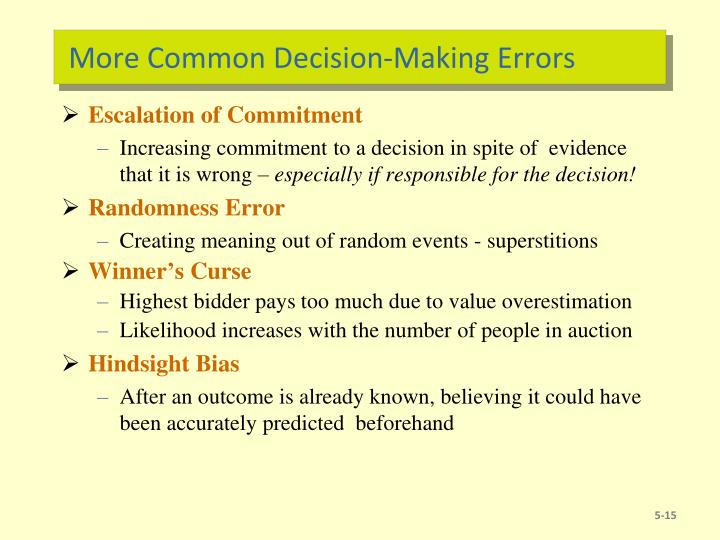 More Common Decision-Making Errors