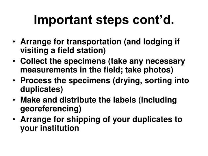 Important steps cont'd.