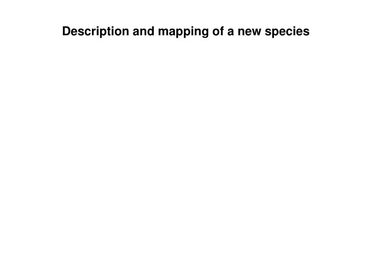 Description and mapping of a new species