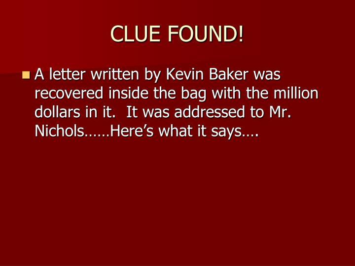 CLUE FOUND!
