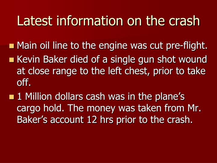 Latest information on the crash
