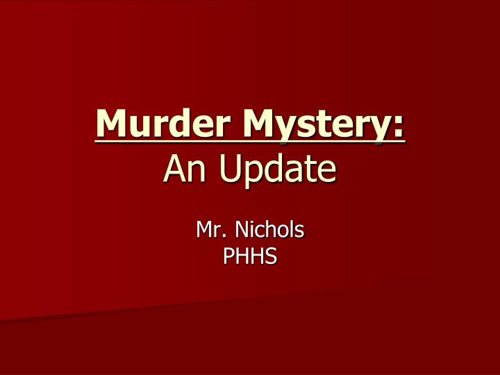 Murder Mystery: