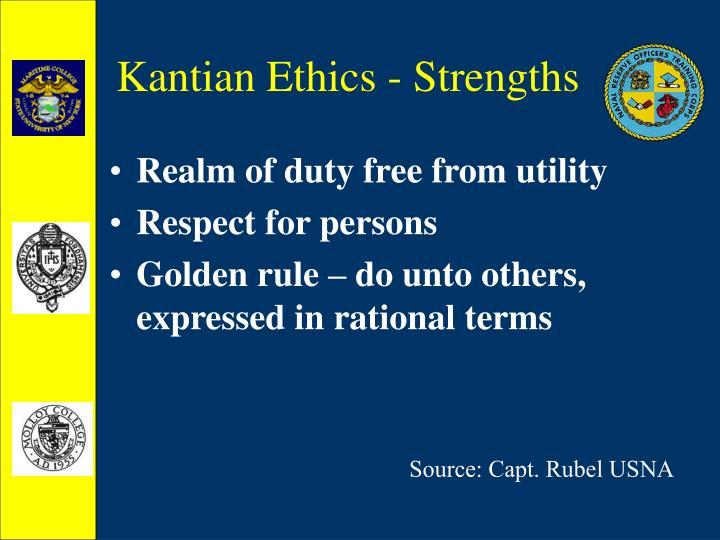 Kantian Ethics - Strengths