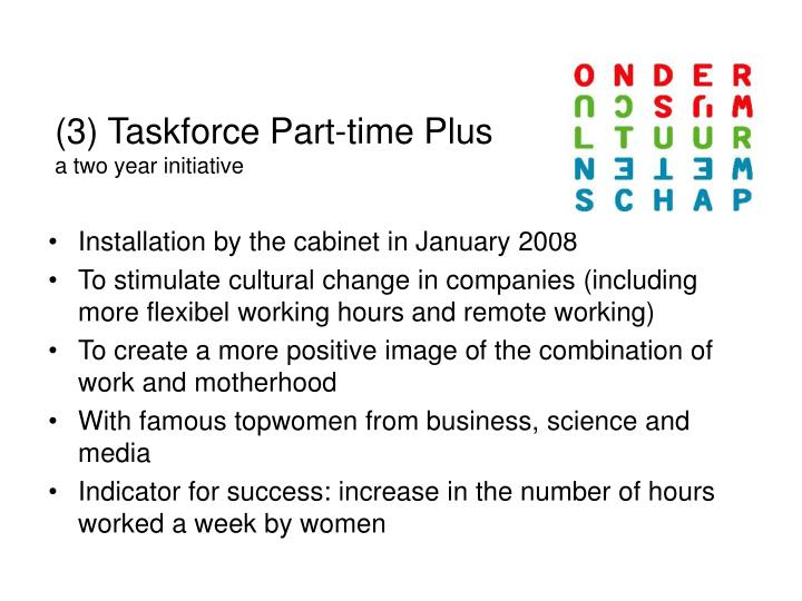 (3) Taskforce Part-time Plus