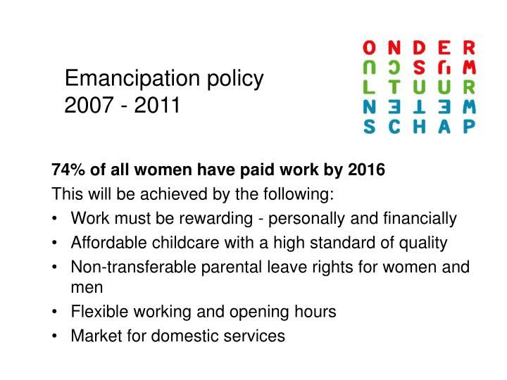 Emancipation policy 2007 - 2011