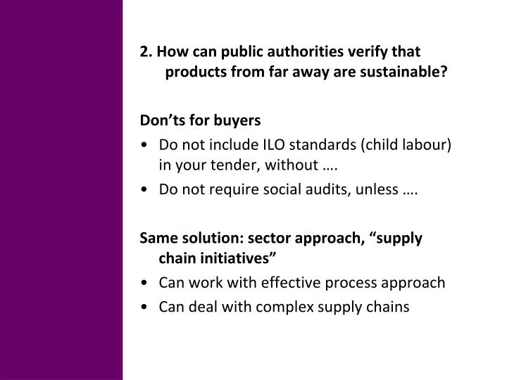 2. How can public authorities verify that products from far away are sustainable?
