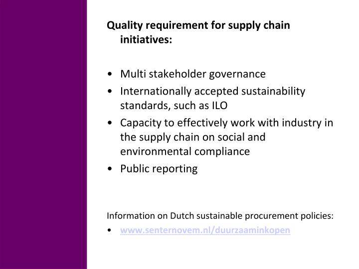 Quality requirement for supply chain initiatives: