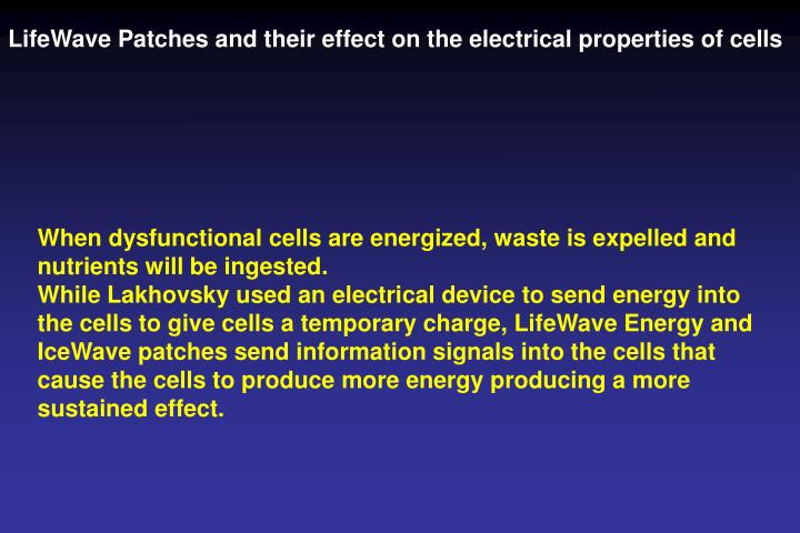 LifeWave Patches and their effect on the electrical properties of cells