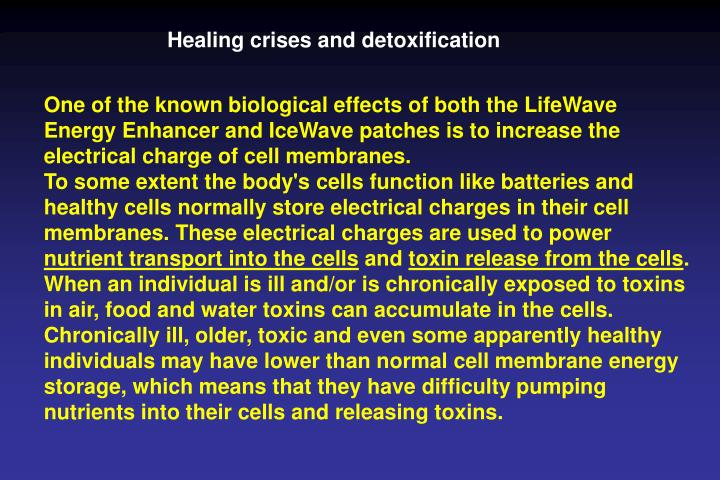 Healing crises and detoxification