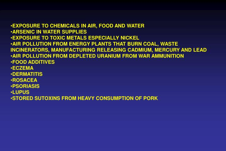 EXPOSURE TO CHEMICALS IN AIR, FOOD AND WATER