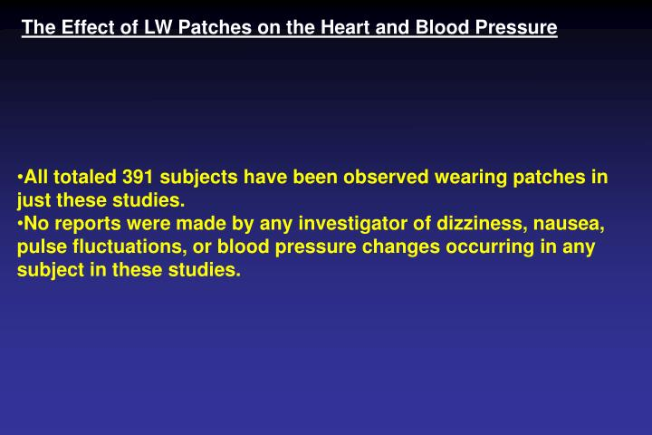 The Effect of LW Patches on the Heart and Blood Pressure