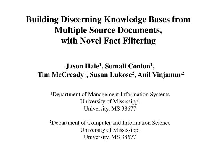 Building Discerning Knowledge Bases from Multiple Source Documents,