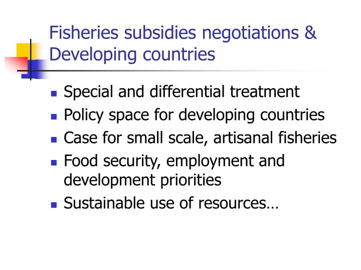 Fisheries subsidies negotiations &
